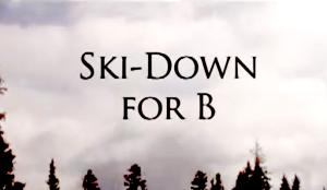 Ski Down for B